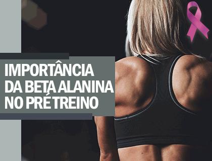IMPORTÂNCIA DA BETA ALANINA NO PRÉ TREINO